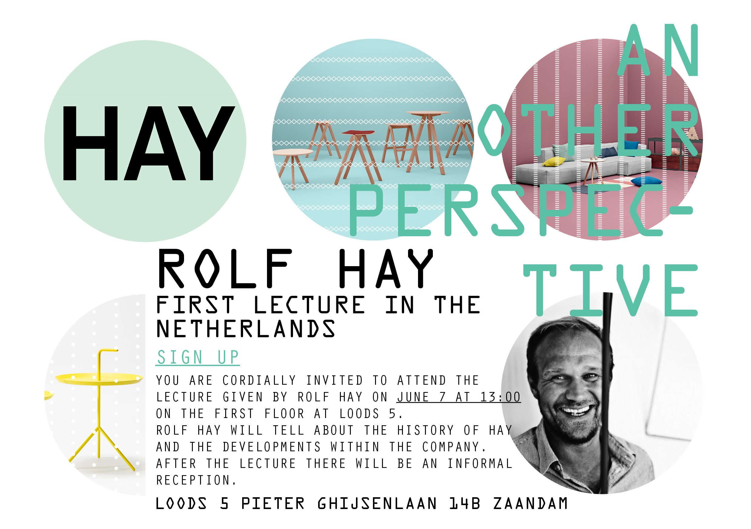 vrijdag 7 juni lezing van hay oprichter rolf hay in loods 5 zaandam. Black Bedroom Furniture Sets. Home Design Ideas