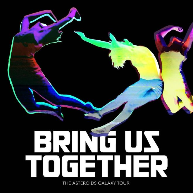 Asteroids Galaxy Tour - Bring us together album cover