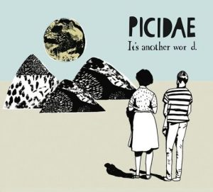 Album cover: Picidae - it's another wor d