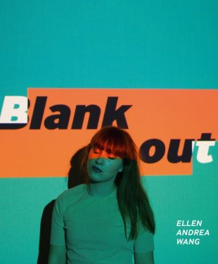 Ellen Andrea Wang - Blank Out album cover
