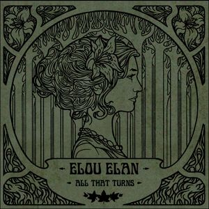 Elou-Elan_All-that-turns